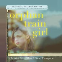 Orphan Train Girl by Christina Baker Kline audiobook