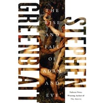 The Rise and Fall of Adam and Eve by Stephen Greenblatt audiobook