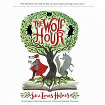 The Wolf Hour by Sara Lewis Holmes audiobook