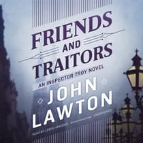 Friends and Traitors by John Lawton audiobook