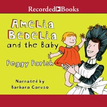 Amelia Bedelia and the Baby by Peggy Parish audiobook