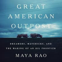 Great American Outpost by Maya Rao audiobook