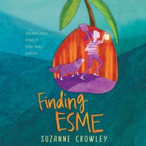 Finding Esme by Suzanne Crowley audiobook
