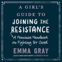 A Girl's Guide to Joining the Resistance by Emma Gray audiobook