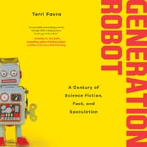 Generation Robot by Terri Favro audiobook