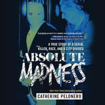 Absolute Madness by Catherine Pelonero audiobook