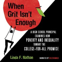 When Grit Isn't Enough by Linda F. Nathan audiobook