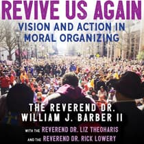 Revive Us Again by Rev. Dr. William J. Barber audiobook