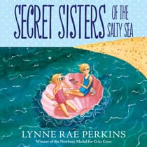 Secret Sisters of the Salty Sea by Lynne Rae Perkins audiobook