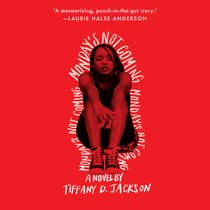 Monday's Not Coming by Tiffany D. Jackson audiobook