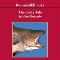 The Cod's Tale by Mark Kurlansky audiobook