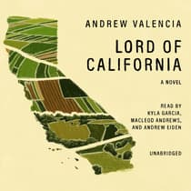 Lord of California by Andrew Valencia audiobook