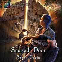The Seventh Door by Bryan Davis audiobook