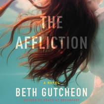 The Affliction by Beth Gutcheon audiobook