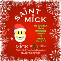 Saint Mick by Mick Foley audiobook