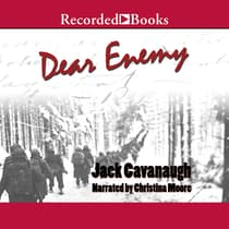 Dear Enemy by Jack Cavanaugh audiobook