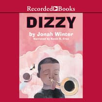 Dizzy by Jonah Winter audiobook