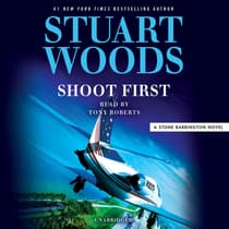 Shoot First by Stuart Woods audiobook