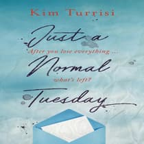 Just a Normal Tuesday by Kim Turrisi audiobook