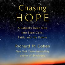 Chasing Hope by Richard M. Cohen audiobook