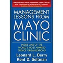 Management Lessons from Mayo Clinic by Leonard L. Berry audiobook