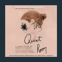 The Quiet Room by Lori Schiller audiobook