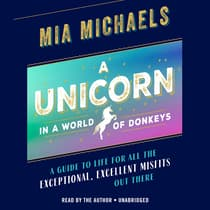 A Unicorn in a World of Donkeys by Mia Michaels audiobook