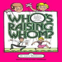 Who's Raising Whom? by Larry F. Waldman audiobook