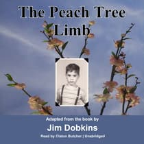 The Peach Tree Limb by Jim Dobkins audiobook