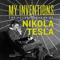 My Inventions by Nikola Tesla audiobook