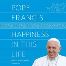 Happiness in This Life by Pope Francis audiobook