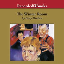 The Winter Room by Gary Paulsen audiobook