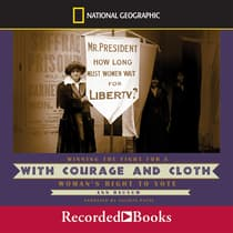With Courage and Cloth by Ann Bausum audiobook