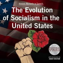 The Evolution of Socialism in the United States by the Speech Resource Company audiobook