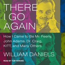 There I Go Again by William Daniels audiobook