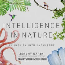 Intelligence in Nature by Jeremy Narby audiobook