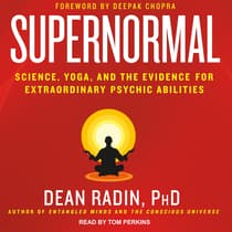 Supernormal by Dean Radin, PhD audiobook