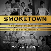 Smoketown by Mark Whitaker audiobook