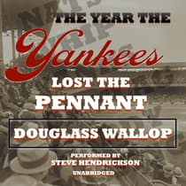 The Year the Yankees Lost the Pennant  by Douglass Wallop audiobook
