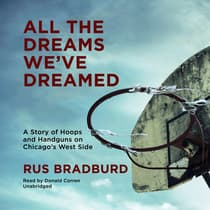 All the Dreams We've Dreamed by Rus Bradburd audiobook
