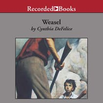Weasel by Cynthia DeFelice audiobook