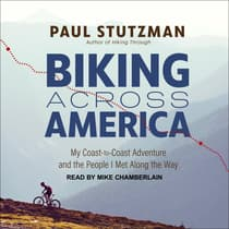 Biking Across America by Paul Stutzman audiobook