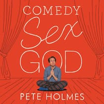 Comedy Sex God by Pete Holmes audiobook