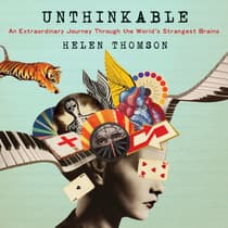 Unthinkable by Helen Thomson audiobook