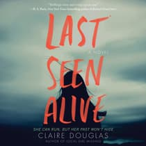 Last Seen Alive by Claire Douglas audiobook