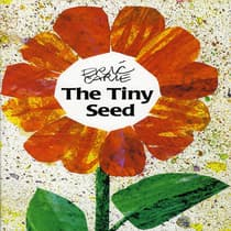 The Tiny Seed by Eric Carle audiobook