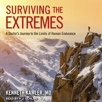 Surviving the Extremes by Kenneth Kamler audiobook