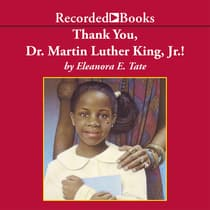 Thank You, Dr. Martin Luther King, Jr.! by Eleanora Tate audiobook