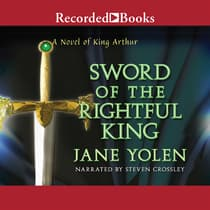 Sword of the Rightful King by Jane Yolen audiobook