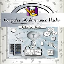Computer Maintenance Hacks by Life 'n' Hack audiobook